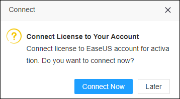 Connect license to EaseUS Account for activation
